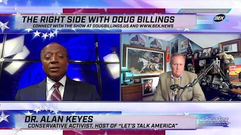The Right Side with Doug Billings - August 11, 2021