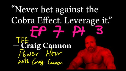 There will be no forgiveness   The Craig Cannon Power Hour with Craig Cannon   Ep 7 Pt 3 [SIQA_7.3]