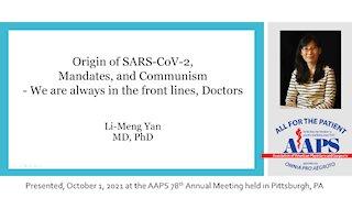 Origin of SARS-CoV-2, Mandates, and Communism - Li-Meng Yan, MD, PhD