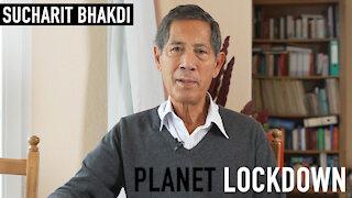 Planet Lockdown: Sucharit Bhakdi - Full Interview