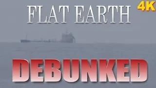 FLAT EARTH DEBUNKED