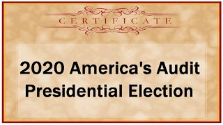 2020 America's Audit Presidential Election Certificate
