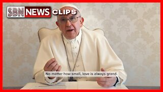 """Getting Vaccinated Against Covid-19 is an """"Act of Love,"""" Says Pope Francis - 3098"""
