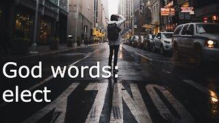 God words: elect