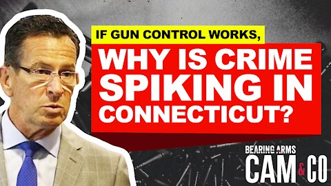 If Gun Control Works, Why Is Crime Spiking In Connecticut?