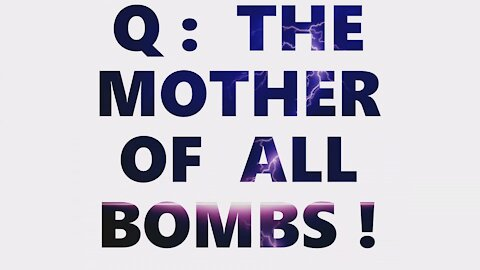 Q: The Mother Of All BQMBS! Carpet Bombs Lead To MOAB! On The Clock! Watch AZ 24th! Trump Rally 25th