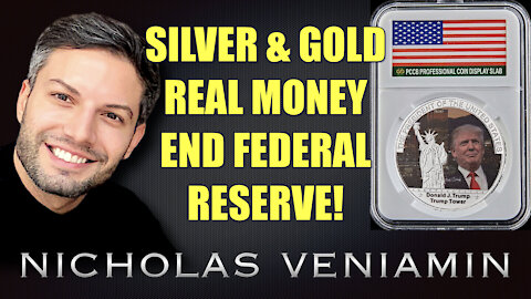 Mark & Danielle Discusses Silver & Gold, Real Money, End Federal Reserve with Nicholas Veniamin