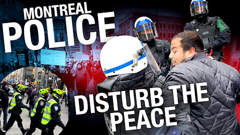 MONTREAL PROTEST: Reporters, locals swept up by lockdown enforcement