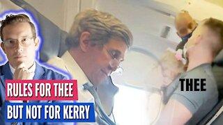 JOHN KERRY BREAKS FEDERAL MASK MANDATE AT AIRPORT AGAIN