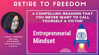 4 Compelling Reasons That You Never Want To Call Yourself A Victim!