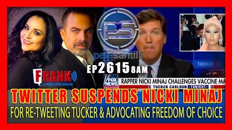 "EP 2615 8AM TWITTER SUSPENDS NICKI MINAJ FOR RE TWEETING TUCKER ADVOCATING FREEDOM OF CHOICE"""