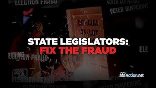 State legislatures: Fix the Fraud
