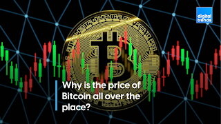 Why are Bitcoin prices all over the place?