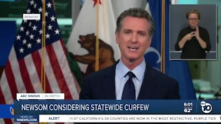 Newsom considering statewide curfew