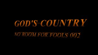 GOD'S COUNTRY -- SIGNS OF A TRUE LEADER (002)