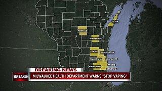 Milwaukee Health Department warns 'stop vaping'