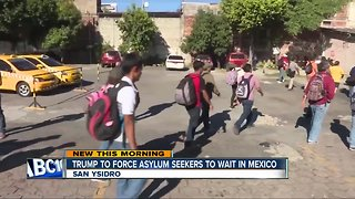 President may force asylum seekers to wait in Mexico