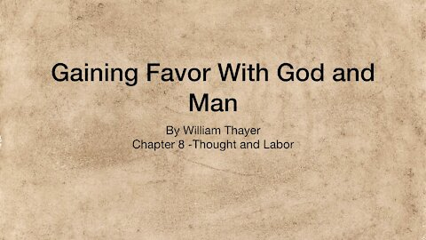 Chapter 8 - Thought and Labor