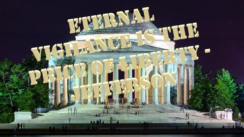ETERNAL VIGILANCE IS THE COST OF LIBERTY