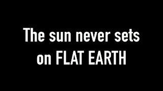 Sunsets PROVE Flat Earth