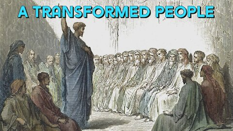 A Transformed People