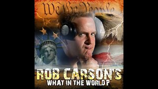 THE ROB CARSON SHOW LIVE JULY 17, 2021!