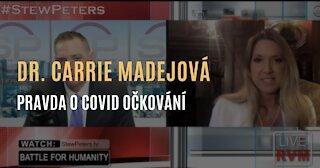Dr. Carrie Madejová: Pravda o covid injekcích & Jaký je konečný cíl očkování