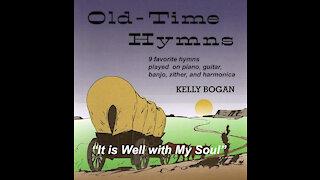 Bluegrass gospel - It Is Well with My Soul - Kelly Bogan