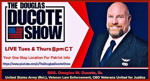 The Douglas Ducote Show (8/12/2021)