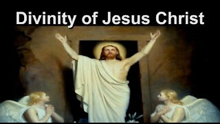 Divinity of Jesus Christ