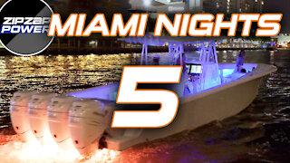 Miami Nights 5