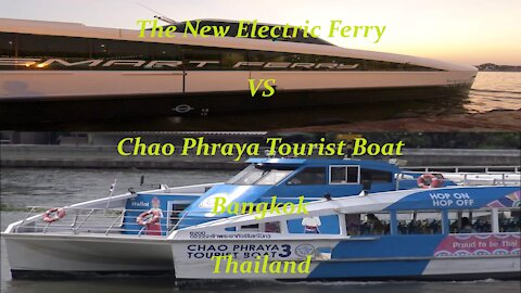 The new Electric Ferry Vs The Chao Phraya tourist boat in Bangkok