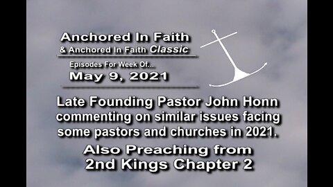 5/9/2021-AIFGC #696John Honn-Practical Stewardship–bill restraining biblical teaching-2nd Kings 2