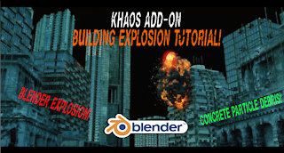 Blender 3d building Explosion tutorial: Ft. KHAOS add-on