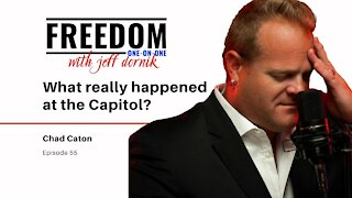 What really happened at the Capitol?   Chad Caton
