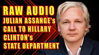 RAW AUDIO: Wikileaks Founder Julian Assange Phone Call With Hillary Clinton's State Department