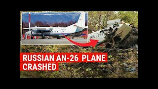 Russian AN-26 passenger plane crashed !!!