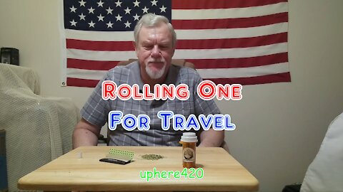 Rolling One For Travel with Gary