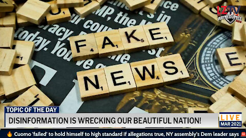 Disinformation Is Wrecking Our Beautiful Nation!