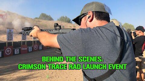 Crimson Trace RAD Optics Launch Event: Behind The Scenes