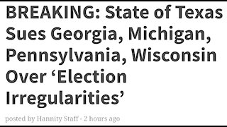 Texas Sues 4 States For Election Fraud...