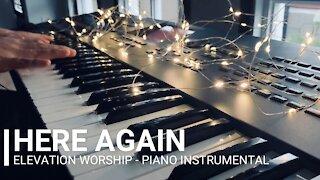Here Again   Elevation Worship ( Piano Instrumental with Lyrics)