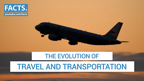 The Evolution of Travel and Transportation