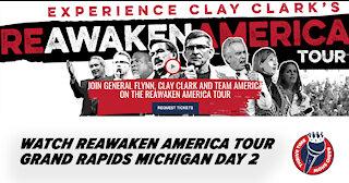 Clay Clark's Reawaken America Tour - Grand Rapids - Day 2
