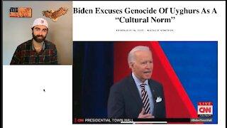 Joe Biden DEFENDS & EXCUSES Uyghur Genocide In China As 'Cultural Norm'?!