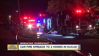 Car fire in Euclid spreads to nearby houses