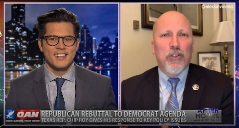 After Hours - OANN Policy Issues with Rep. Chip Roy