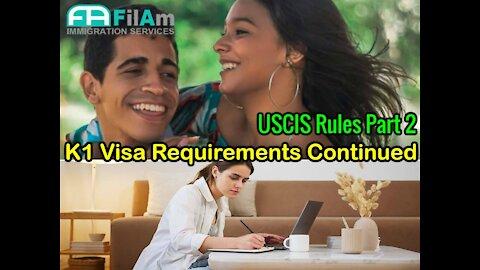 K1 Visa Requirements (Part 2)