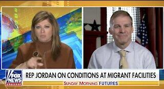 Jim Jordan BLASTS Biden Admin For Limited Media Access To Border