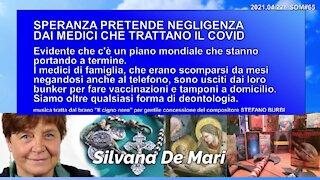 SPERANZA PRETENDE NEGLIGENZA DAI MEDICI CHE TRATTANO IL COVID - 2021.04.22 - SDM#65